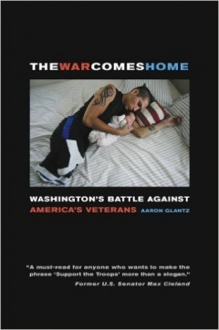The War Comes Home: Washington's Battle against America's Veterans